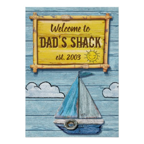 Driftwood Beach House Dad's Shack sign poster